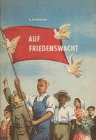 German children's book: Auf Friedenswacht